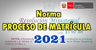 Norma para el Proceso de Matrícula 2021