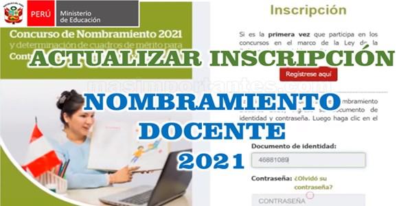 Cómo actualizar inscripción de Nombramiento Docente 2021