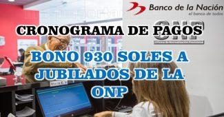 Cronograma de Pagos de bono de 930 soles a jubilados de la ONP