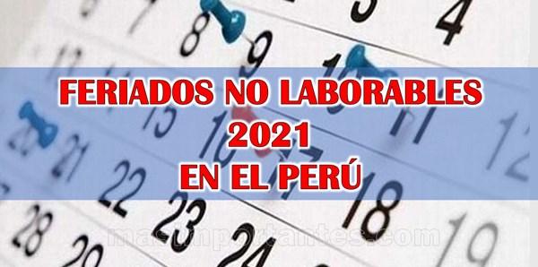 Feriados no laborables 2021 en el Perú