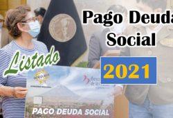 Listado para el Pago de Deuda Social 2021